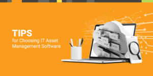 Tips for IT Asset Management