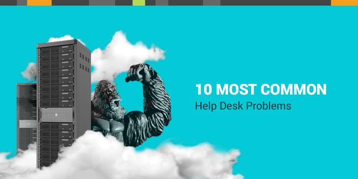 common help desk problems