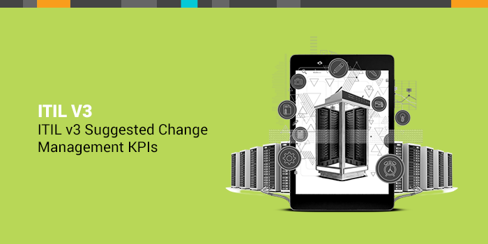 itil 3 change management kpis