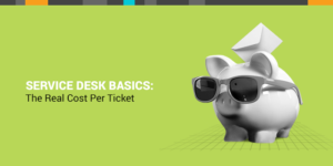 service desk basics cost per ticket