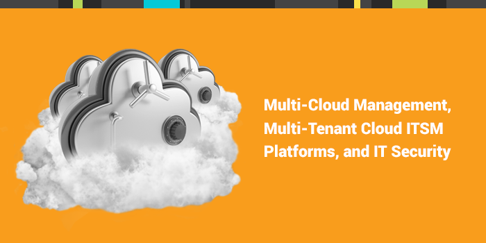 Multi Cloud Management Cloud ITSM